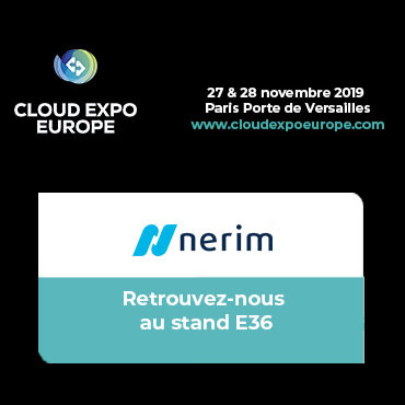 Nerim participera à Cloud Expo Europe les 27 & 28 novembre 2019